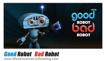 Good-Robot-Bad-Robot
